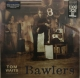BAWLERS, WAITS, TOM, LP, 8714092754933
