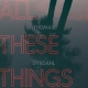 ALL THESE THINGS, DYBDAHL, THOMAS, CD, 8717931333047