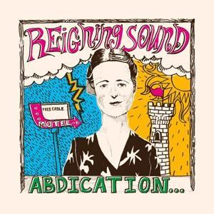 ABDICATION...FOR YOUR LOVE (RED), REIGNING SOUND, LP, 0673855064000