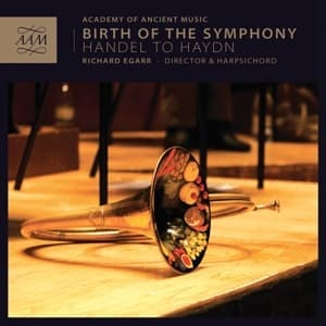 BIRTH OF THE SYMPHONY, ACADEMY OF ANCIENT MUSIC, CD, 5060340150013