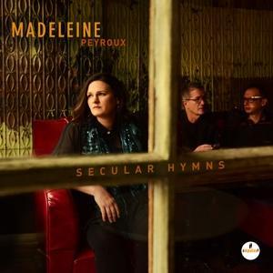 SECULAR HYMNS, PEYROUX, MADELEINE, CD, 0602557017014