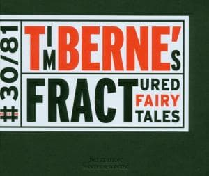 FRACTURED FAIRY TALES, BERNE, TIM, CD, 0025091903023