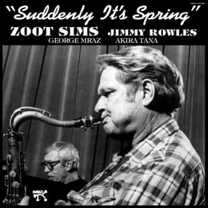 SUDDENLY IT'S SPRING -HQ-, SIMS, ZOOT, LP, 8435395500439
