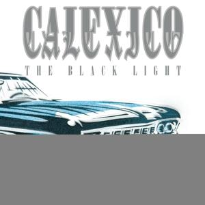THE BLACK LIGHT (20TH ANN. LTD CLEAR VINYL), CALEXICO, LP, 4250506830434