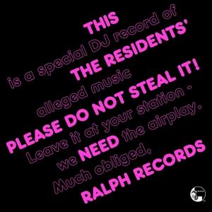 PLEASE DO NOT STEAL IT, RESIDENTS, LP, 8719262000445