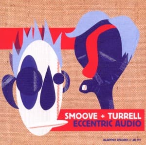 ECCENTRIC AUDIO, SMOOVE & TURRELL, CD, 5052442000877