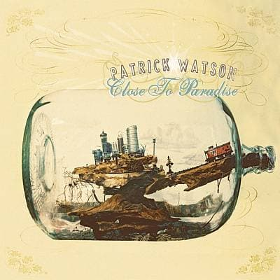 CLOSE TO PARADISE, WATSON, PATRICK, CD, 8717931320900