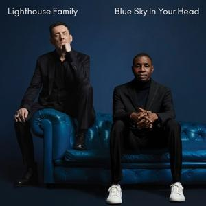 BLUE SKY IN YOUR HEAD, LIGHTHOUSE FAMILY, CD, 0602577326103
