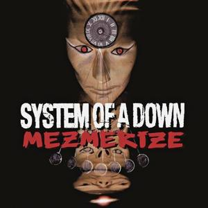 MEZMERIZE, SYSTEM OF A DOWN, LP, 0190758656113