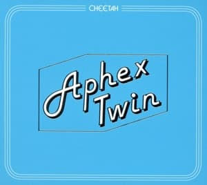 CHEETAH EP, APHEX TWIN, CD, 0801061939120