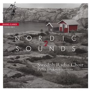 NORDIC SOUNDS 2, SWEDISH RADIO CHOIR, SACD, 0723385328124