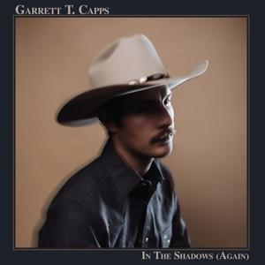 IN THE SHADOWS (AGAIN), CAPPS, GARRETT T., CD, 3481575181276