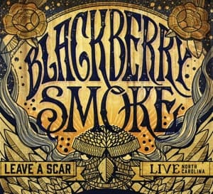 LEAVE A SCAR  2CD, BLACKBERRY SMOKE, CD, 5055006552010