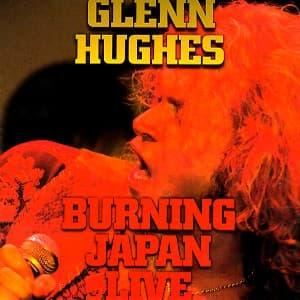 BURNING JAPAN LIVE, HUGHES, GLENN, CD, 4001617182024