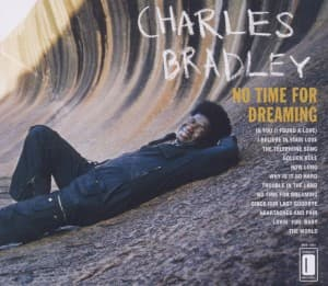 NO TIME FOR DREAMING, BRADLEY, CHARLES, CD, 0823134102224