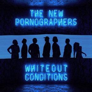WHITEOUT CONDITIONS, NEW PORNOGRAPHERS, THE, CD, 0888072023253
