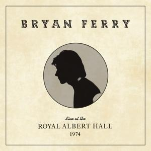 LIVE AT THE ROYAL ALBERT HALL 1974, FERRY, BRYAN, CD, 4050538552973