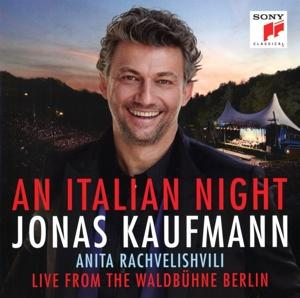 AN ITALIAN NIGHT - LIVE FROM THE WALDBUHNE BERLIN, KAUFMANN, JONAS, CD, 0190758793320