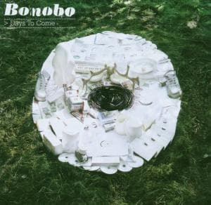 DAYS TO COME, BONOBO, CD, 5021392453224