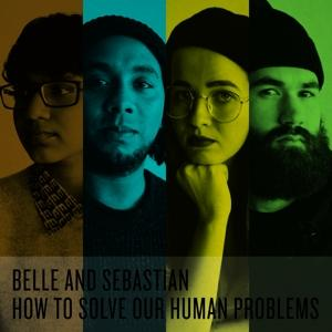 HOW TO SOLVE OUR HUMAN PROBLEMS (PARTS 1-3), BELLE & SEBASTIAN, CD, 0744861112327