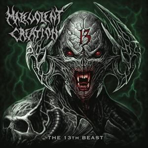 13TH BEAST, MALEVOLENT CREATION, CD, 0190759138328