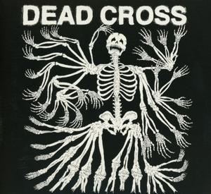 DEAD CROSS, DEAD CROSS, CD, 0689230019329