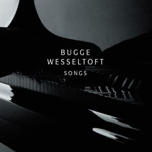 SONGS, WESSELTOFT, BUGGE, CD, 0602527917337