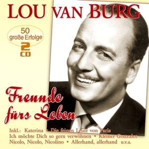 FREUNDE FURS LEBEN, BURG, LOU VAN, CD   PlatoMania