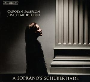 A SOPRANO S SCHUBERTIADE, CAROLYN SAMPSON -  JOSEPH MIDDLETON, SACD, 7318599923437