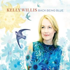 BACK BEING BLUE, WILLIS, KELLY, LP, 0752830934344