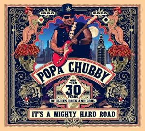 IT'S A MIGHTY HARD ROAD, CHUBBY, POPA, CD, 5051083153751