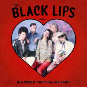 SING IN A WORLD THAT S FALLING APART -RED COLOURED-, BLACK LIPS, LP, 0809236157379
