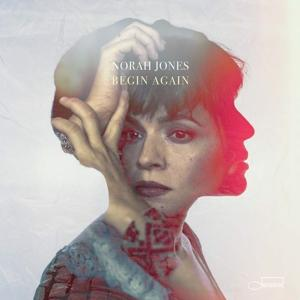 BEGIN AGAIN, JONES, NORAH, LP, 0602577440403