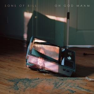 OH GOD MA'AM, SONS OF BILL, LP, 5029432024212