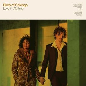 LOVE IN WARTIME, BIRDS OF CHICAGO, CD, 0701237209425
