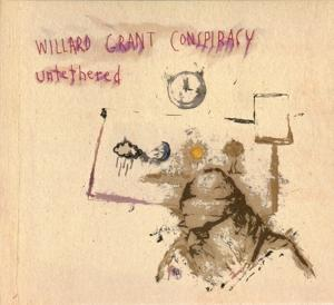 UNTETHERED, WILLARD GRANT CONSPIRACY, CD, 5029432024526