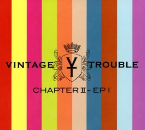 CHAPTER II, VINTAGE TROUBLE, CD, 0192641063480