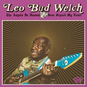 ANGELS IN HEAVEN DONE SIGNED MY NAME, WELCH, LEO BUD, LP, 0855380008500