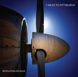 REVOLUTION ON HOLD, SEVEN MILES TO PITTSBURGH, LP, 3267548185010