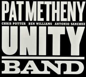 UNITY BAND, METHENY, PAT, CD, 0075597961508
