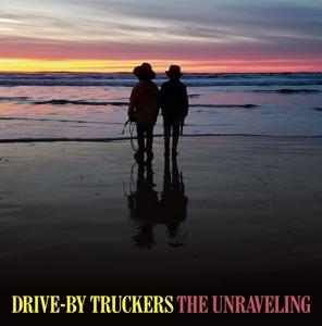 THE UNRAVELING, DRIVE-BY TRUCKERS, LP, 0880882388515