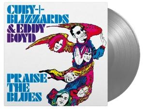 PRAISE THE BLUES -CLRD-, CUBY & BLIZZARDS & EDDY B, LP, 0602567675518