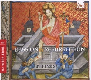 PASSION & RESURRECTION, STILE ANTICO, SACD, 0093046755560