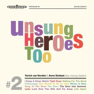 UNSUNG HEROES TOO -LP+CD-, NORDEN, YORICK VAN & ANNE, LP, 8714374965613