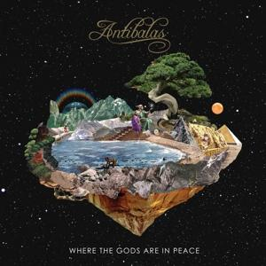 WHERE THE GODS ARE IN PEACE, ANTIBALAS, LP, 0823134004610