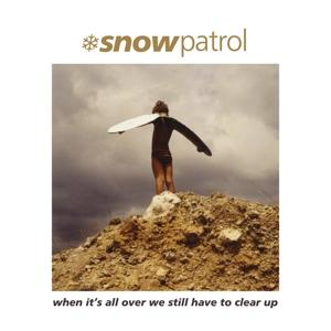 WHEN ITS ALL OVER WE STILL HAVE TO, SNOW PATROL, LP, 5053760046271