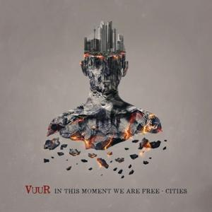 IN THIS MOMENT WE ARE FREE - CITIES -SPEC-, VUUR, CD, 0889854743628