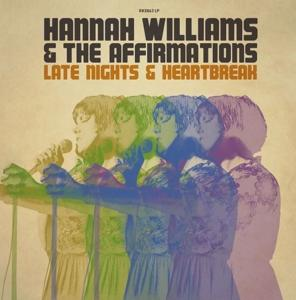 LATE NIGHTS & HEARTBREAK, WILLIAMS, HANNAH & THE AFFIRMATIONS, CD, 5050580656314