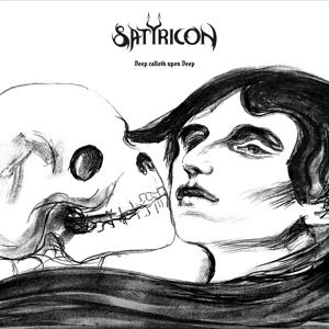 DEEP CALLETH UPON DEEP, SATYRICON, CD, 0840588110643