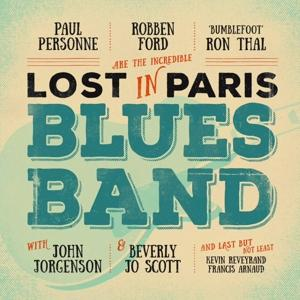 LOST IN PARIS BLUES BAND, FORD/THAL/PERSONNE, CD, 4029759117124